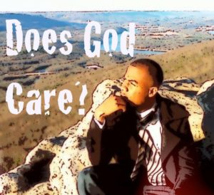 question does God care?